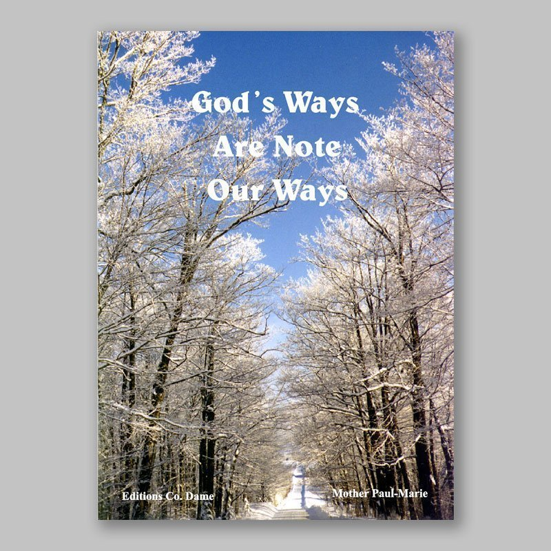 god's ways are not our ways 1a