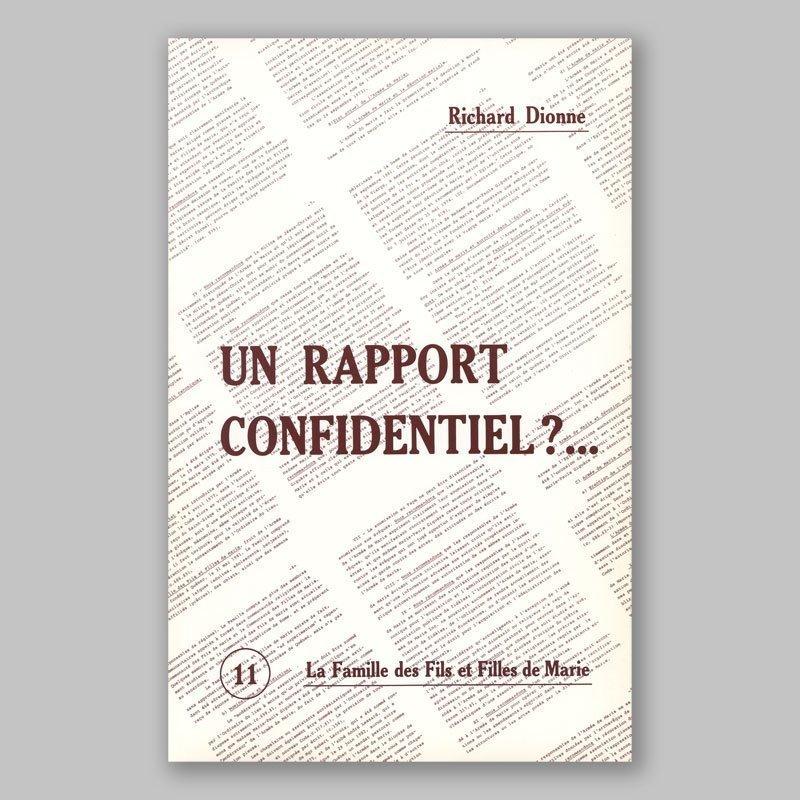 un rapport confidentiel 11