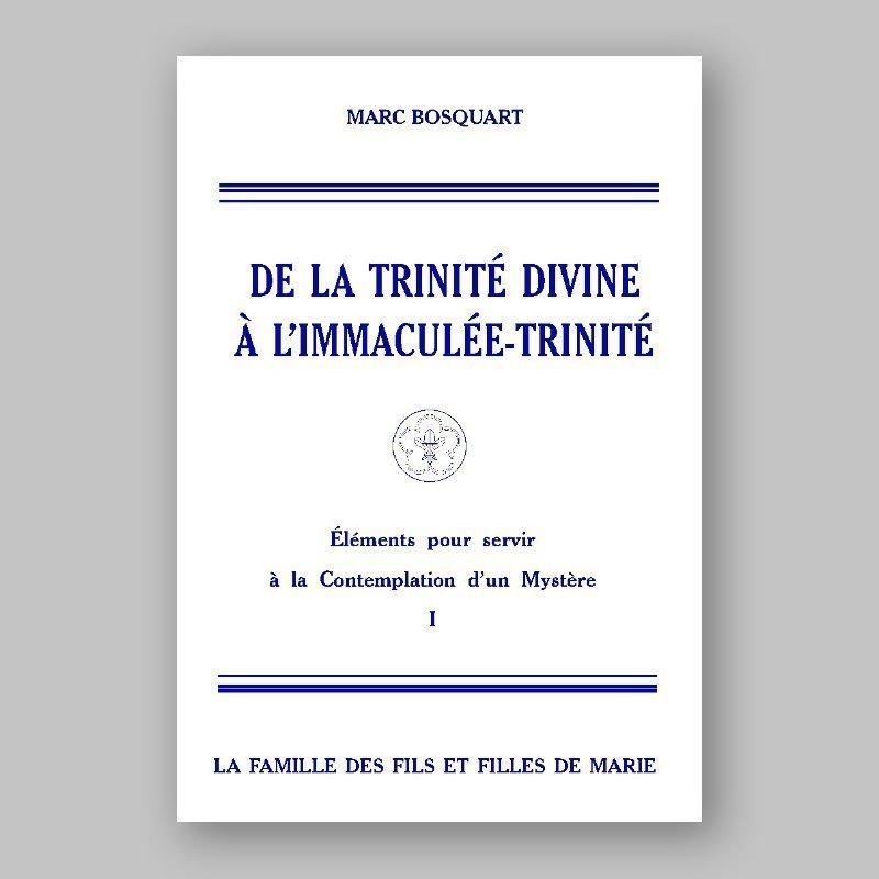 de la trinité divine à l'immaculée-trinité