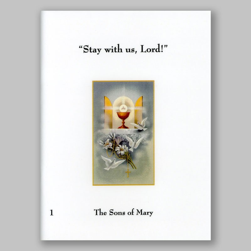 adoration-stay with us lord