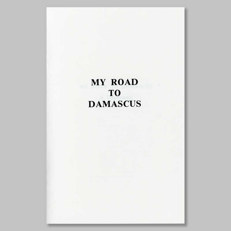 my road to damascus