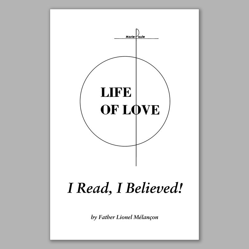 life of love: i read, i believed