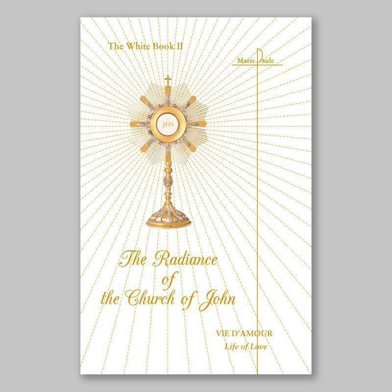 white book 2-the radiance of the church of john