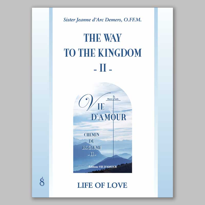 life of love: the way to the kingdom 2-8