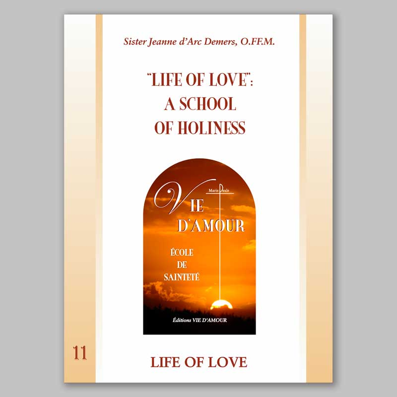 life of love: a school of holiness 11