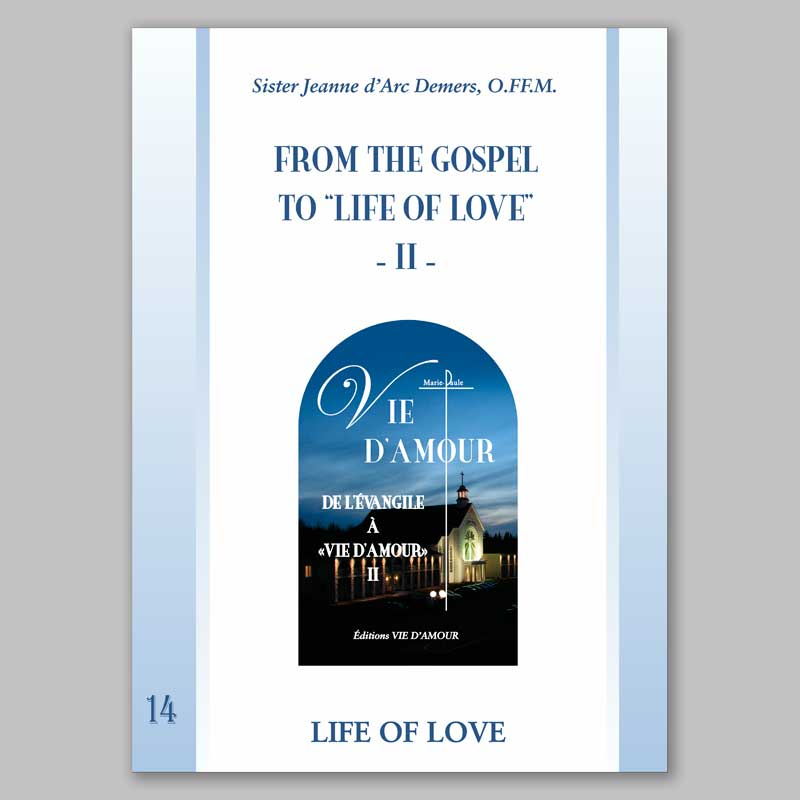 from the gospel to life of love 2-14