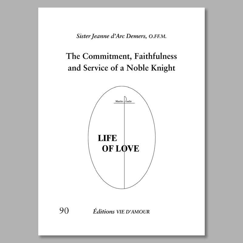 the commitment faithfulness and service of a noble knight - 90