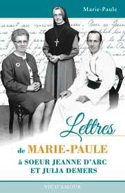 Lettres à Sr Jeanne d'Arc et Julia Demers